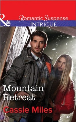 Mountain Retreat (Mills & Boon Intrigue)