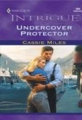 Undercover Protector (Mills & Boon Intrigue)