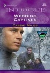 Wedding Captives (Mills & Boon Intrigue)