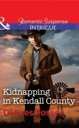 Kidnapping in Kendall County (Sweetwater Ranch - Book 4)