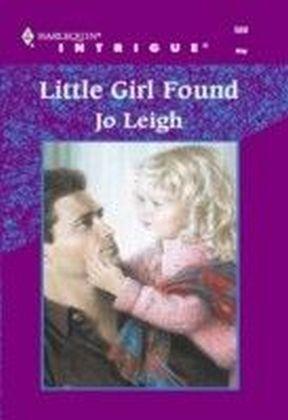 Little Girl Found (Mills & Boon Intrigue)