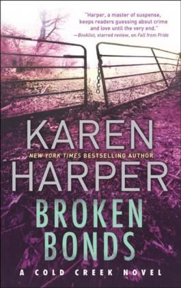 Broken Bonds (Cold Creek - Book 3)