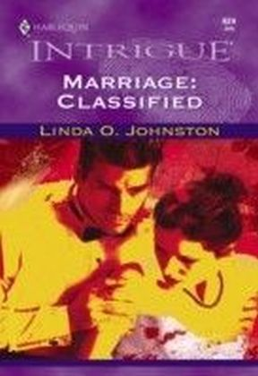 Marriage: Classified (Mills & Boon Intrigue)