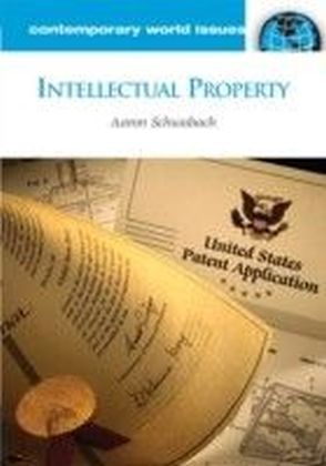 Intellectual Property: A Reference Handbook