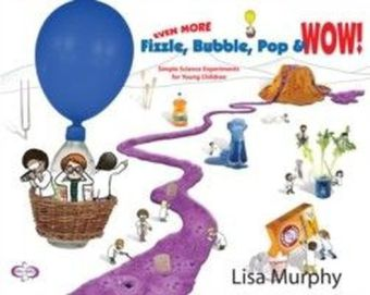 Even More Fizzle, Bubble, Pop & Wow!