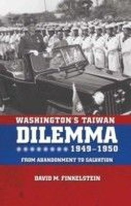 Washington's Taiwan Dilemma, 1949-1950