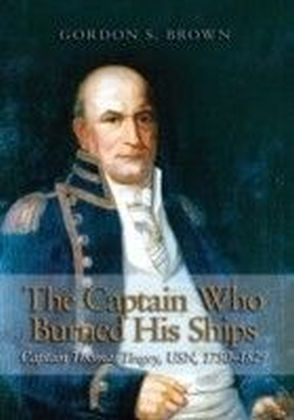 Captain Who Burned His Ships