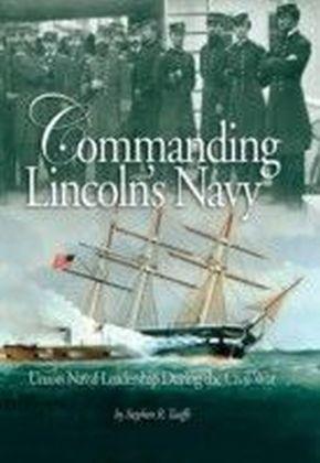 Commanding Lincoln's Navy