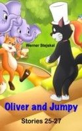 Oliver and Jumpy, Stories 25-27