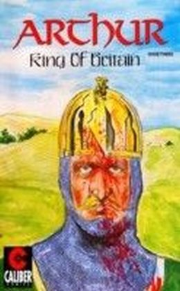 Arthur - King of Britain. Vol.3