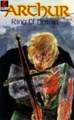 Arthur - King of Britain. Vol.5