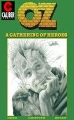 Oz - A Gathering of Heroes