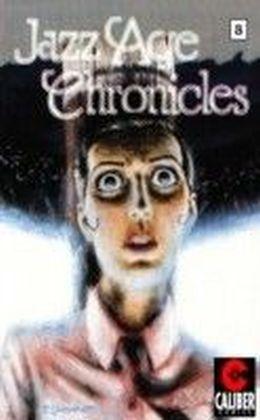 Jazz Age Chronicles. Vol.8