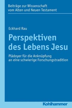Perspektiven des Lebens Jesu