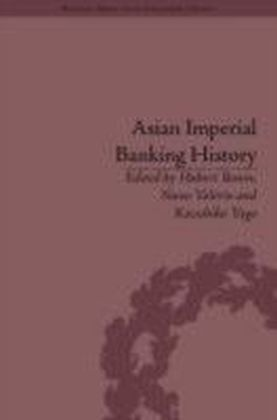 Asian Imperial Banking History