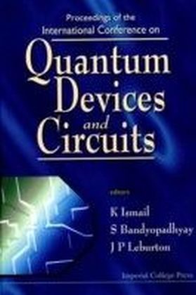 Quantum Devices and Circuits