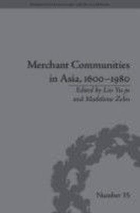 Merchant Communities in Asia, 1600-1980
