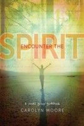 Encounter the Spirit