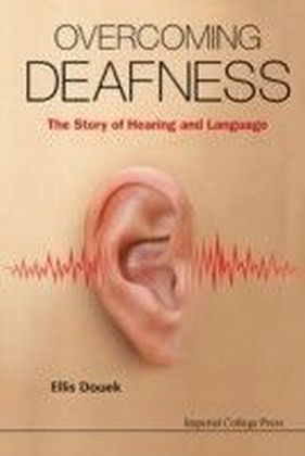Overcoming Deafness
