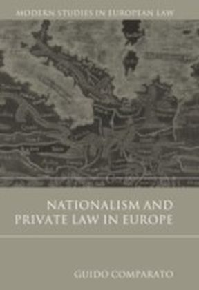Nationalism and Private Law in Europe,