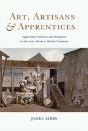 Art, Artisans and Apprentices