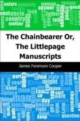 Chainbearer: Or, The Littlepage Manuscripts