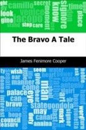 Bravo: A Tale