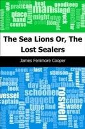 Sea Lions: Or, The Lost Sealers