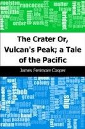 Crater: Or, Vulcan's Peak; a Tale of the Pacific