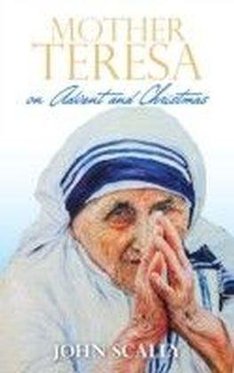 Mother Teresa on Advent and Christmas