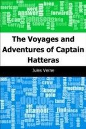 Voyages and Adventures of Captain Hatteras