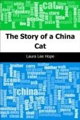 Story of a China Cat