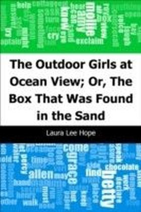 Outdoor Girls at Ocean View; Or, The Box That Was Found in the Sand