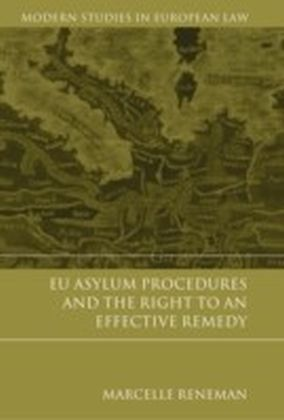 EU Asylum Procedures and the Right to an Effective Remedy,
