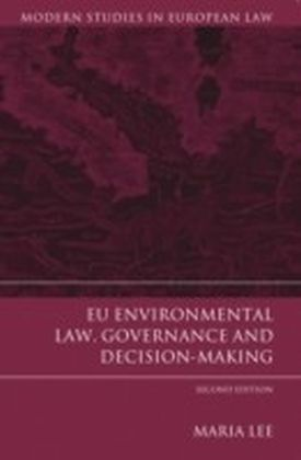 EU Environmental Law, Governance and Decision-Making,