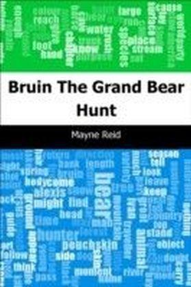Bruin: The Grand Bear Hunt