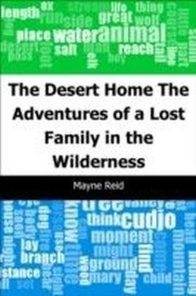 Desert Home: The Adventures of a Lost Family in the Wilderness
