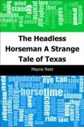 Headless Horseman: A Strange Tale of Texas