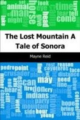 Lost Mountain: A Tale of Sonora
