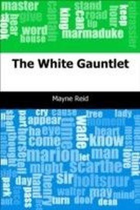 White Gauntlet