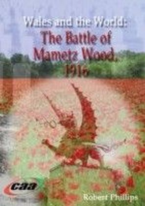 Battle of Mametz Wood, 1916