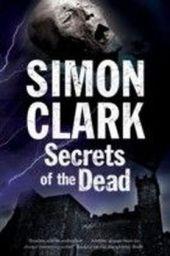 Secrets of the Dead: A novel of mummies and ancient curses