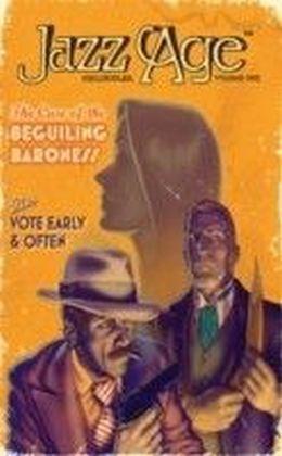 Jazz Age Chronicles - The Case of the Beguiling Baroness