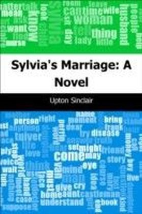 Sylvia's Marriage: A Novel