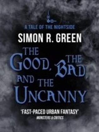 Good, the Bad, and the Uncanny