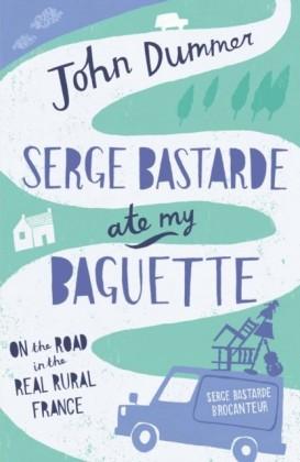 Serge Bastarde Ate My Baguette