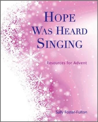Hope Was Heard Singing