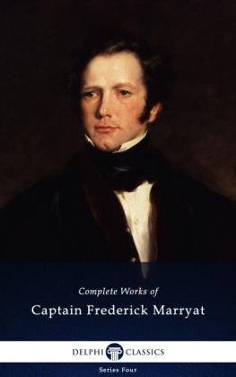 Delphi Complete Works of Captain Frederick Marryat (Illustrated)