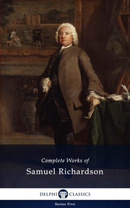Delphi Complete Works of Samuel Richardson (Illustrated)