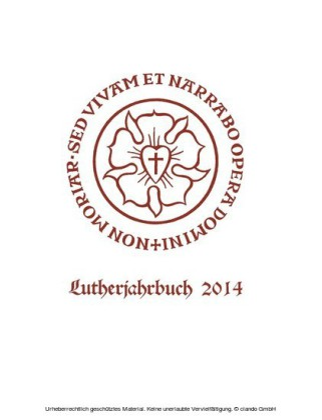 Lutherjahrbuch 81. Jahrgang 2014